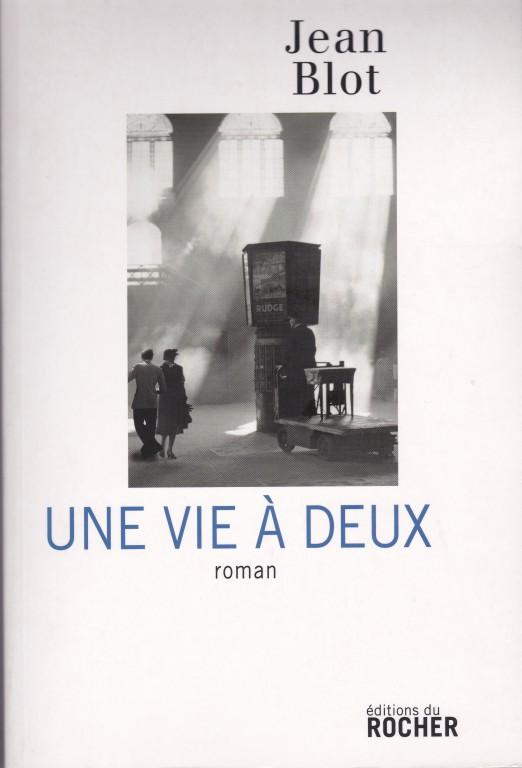 Jean Blot Une vie Recto